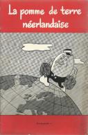 LA POMME DE TERRE NEERLANDAISE  N° 4    Le Facteur Qualite - Livres, BD, Revues