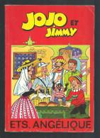 Jojo Et Jimmy ETS.ANGELIQUE - Jojo
