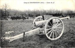[DC2001] CARTOLINA - MILITARIA - CAMP DE CHAMBARAN (ISERE) - CANON DE 75 - Viaggiata - Old Postcard - Equipment