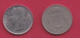 BELGIUM, 1972, 2 Circulated Coins Of 1 Franc, Dutch, Copper Nickel, KM 143.1,  C3116 - 04. 1 Franc