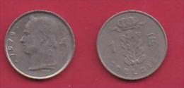 BELGIUM, 1978, 2 Circulated Coins Of 1 Franc, Dutch, Copper Nickel, KM 143.1,  C3121 - 04. 1 Franc