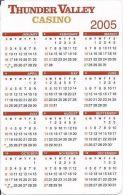 Thunder Valley Casino Lincoln, CA 2005 Pocket Calendar - Casino Cards