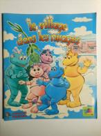 Album PANINI LE VILLAGE DANS LES NUAGES 1982 - 166 Images / 240 - Autres Collections