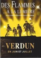 Des Flammes A La Lumiere - Verdun En Jiun Et Juillet - France
