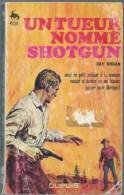 RAY HOGAN / UN TUEUR NOMME SHOTGUN / COLLECTION GALOP EDITIONS DUPUIS 1967 WESTERN DONSPF 51 - Action