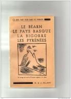 LES PYRENNES  PAR J. ALLARY - LE BEARN LE PAYS BASQUE LA BIGORRE  1 PLAN 30 Dessins Originaux - 1901-1940