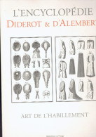 ART DE L HABILLEMENT VERS 1750 BOUTON PASSEMENTERIE BRODERIE CHAPEAU COUTURIERE DENTELLE EVENTAIL PERRUQUE BARBIER PLUME - Libros