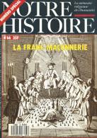 """Franc-Maçonnerie : Lot De 19 Revues Ou Livrets Dont """"Notre Histoire, Le Vif, Connaissance Des Arts..."""" - Geheimleer"""