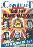 """Franc-Maçonnerie : Crapouillot N°104, 1990, """"Qui Est Franc-Maçon, Les Maçons De A à Z"""" - Esotérisme"""