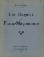"""Franc-Maçonnerie : """" Les Dogmes Et La Franc-Maçonnerie"""" Par Michiels, 1933, 55 Pages - Esotérisme"""