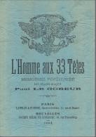 """Franc-Maçonnerie : """" L'Homme Aux 33 Têtes"""" (mémoires Posthumes De Paul Le Gobeur) 1983, 124 Pages - Esotérisme"""