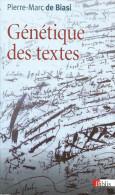 """""""Génétique Des Textes"""" Par PM De Biasi, 2011, édit De Poche 319 Pages - Geheimleer"""