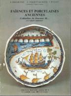 """""""Faïences Et Porcelaines Anciennes"""" : Catalogue De La Vente Du Docteur M..."""" (Drouot 1983) - Geheimleer"""