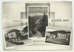 SALUTI DA CASTELNUOVO MONTI VIAGGIATA F.G. - Reggio Emilia