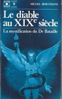 """Franc-Maçonnerie : """"Le Diable Au XIX è Siècle"""" Par M Berchmans, 1973, 250 Pages - Esotérisme"""
