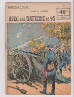 WWI:COLLECTION PATRIE:  AVEC UNE BATTERIE DE 95..   EDITION ROUFF. - Livres, BD, Revues