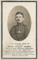 72.M.B.TOUDY - LIEUTENANT AUX GRENADIERS - LOOZ 1887 /TOMBE Au CHAMP D'HONNEUR 1917 - Imágenes Religiosas