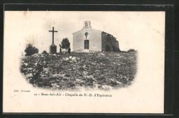 CPA Bouc-bel-Air, Chapelle De Notre-Dame D'Espérance - France
