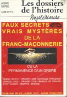 """Franc-Maçonnerie : """"Faux Secrets, Vrais Mystères De La Franc-Maçonnerie"""" (les Dossiers De L'histoires, Hors Série)  176 - Geheimleer"""