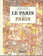"""""""Le Paris Sous Paris"""" Par M Barrois, 1964, 94 Pages"""
