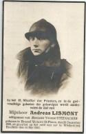 74.ANDREAS LISMONT - BRUSSEL WOLUWE ST.PIERRE 1908 / GEVALLEN Op Het Veld Van Eer WILDERD (bij ESSCHEN) 1940 - Imágenes Religiosas