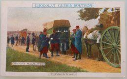 ANCIEN CHROMO DEBUT 20EME CHOCOLAT GUERIN BOUTRON LES GRANDES MANOEUVRES N°12 AUTOUR DE LA CANTINE MILITAIRE - Other