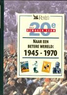 Naar Een Betere Wereld 1945-1970 (deel 5  Van Onze Bewogen 20e Eeuw) - Geschiedenis