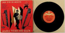 """LP / Vinyl 10"""" Zoll  -  Andre Verchuren  -  L Age D Or Du Musette  -  Nr. FLD 95 S Von Festival Ca. 1958 - Instrumental"""