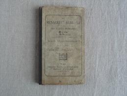 V. Barillot La Ménagère Agricole à L´usage Des écoles Primaires Belin Frères 1898. Voir Photos. - Books, Magazines, Comics