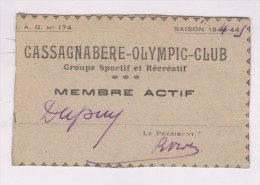CARTE DE MEMBRE ACTIF CASSAGNABERE OLYMPIC CLUB en 1944!!