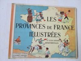 Livre De Géographie 1932 Les Provinces De France Illustrées Illustrateur JP Pinchon Voir Scans Et Description - Livres, BD, Revues