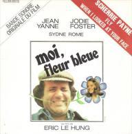 """B-O-F  Scherrie Payne / Jean Yanne / Jodie Foster  """"  Moi Fleur Bleue  """" - Soundtracks, Film Music"""