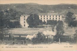 07 // PRIVAS   Casernes Et Tramways De L'Ardècle   LL 32 / Grenelle édit - Privas