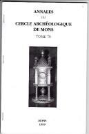 MONS CERCLE ARCHEOLOGIQUE ANNALES TOME 78 - Documents Historiques