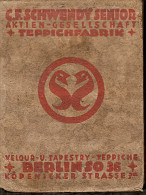TAPESTRY CARPET VELOUR DESS C.F.SCHWENDY SENIOR BERLIN 1936 - Catalogues