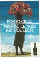 PORTO CRUZ - Pays Où Le Noir Est Couleur - Photo : Bruno Barbey -   Ubique Group Pour Humour à La Carte PU 118 - Publicité