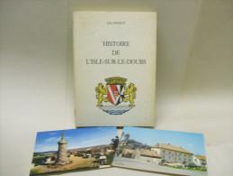 HISTOIRE DE L´ISLE-SUR-LE-DOUBS - Jules PERROT - 1979 + 2 CP Cartes Postales - Historia
