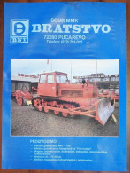 BNT BRATSTVO Caterpillar TRACTOR (Bosnia) & FIAT TRATTORI, TRAKTOR TRACTEUR Agricoles Agricultural Landmachinen - Tracteurs