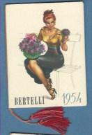 CALENDARIO BERTELLI 1954 - PROFUMATO ALLA FELCE....PERFETTO - Formato Piccolo : 1941-60