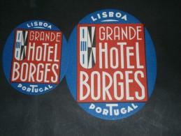 2 ETIQUETTES COLLANTES POUR VALISES-  GRAND HOTEL BORGES - LISBOA PORTUGAL - Publicités