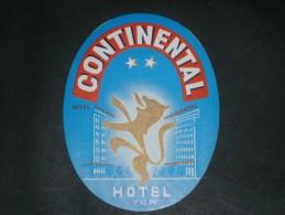 1 ETIQUETTE COLLANTE POUR VALISES-  HOTEL CONTINENTAL - LYON - Publicités
