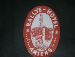 1 ETIQUETTE COLLANTE POUR VALISES- RALLYE  HOTEL - AMIENS - Publicités