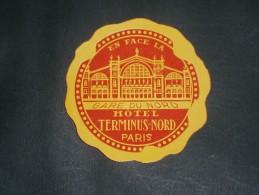 1 ETIQUETTE COLLANTE POUR VALISES- HOTEL TERMINUS NORD - PARIS - Publicités