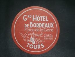 1 ETIQUETTE COLLANTE POUR VALISES -  GRAN HOTEL DE BORDEAUX - TOURS - Publicités
