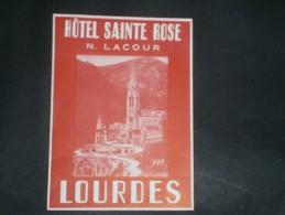 1 ETIQUETTE COLLANTE POUR VALISES -   HOTEL SAINTE ROSE - LOURDES - Reclame