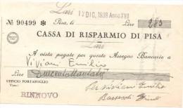 ITALIA - ITALY =  CHEQUE PAGARÉ CASSA DI RISPARMIO DI PISA 1938 - [ 4] Emisiones Provisionales
