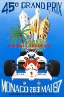 Reproduction D'une Photographie D'une Affiche 45e Grand Prix De Monaco De 1987 - Riproduzioni
