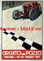 Reproduction D'une Photographie D'une Affiche Circuito Del Pozzo Verona 1927 - Riproduzioni