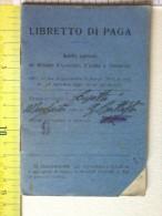 Libretto Di Paga - Anno 1933 - Timbri Dei Mesi Lavorativi Con Le Paghe - Istruzioni E Norme Giuridiche Del Lavoro. - Altri