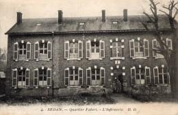 SEDAN --Quartier Fabert  --L'infirmerie - Sedan